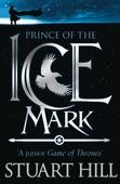 Prince of the Icemark - Paperback - 9781906427337 - Stuart Hill