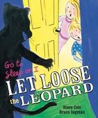 Go to Sleep or I Let Loose the Leopard - Paperback - 9781780080628 - Stephen Cole